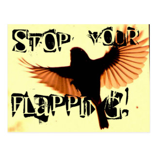 Stop your flapping postcard