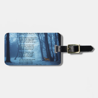 Stopping By The Woods by: Robert Frost Bag Tag