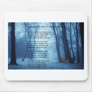 Stopping By The Woods by: Robert Frost Mouse Pad