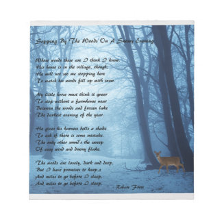 Stopping By The Woods by: Robert Frost Notepad
