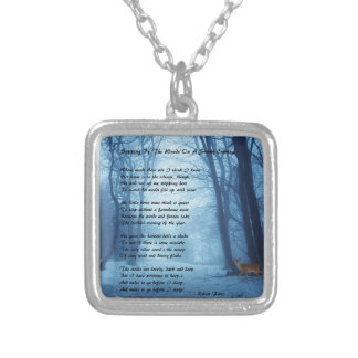 Stopping By The Woods by: Robert Frost Silver Plated Necklace