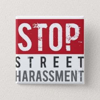 StopStreetHarassmentButton 2 Inch Square Button
