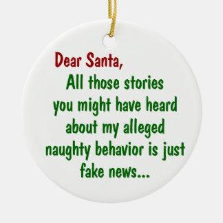 Stories of My Naughty Behaviour is Fake News Round Ceramic Ornament