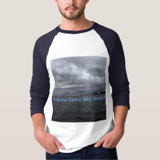 Storms Come Any Moment T-Shirt By Cheyene M Lopez