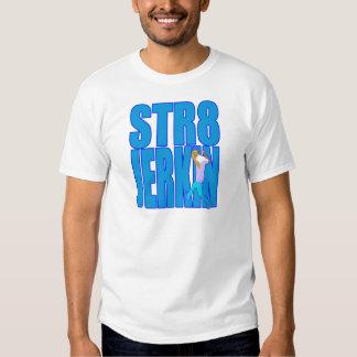 STR8 JERKIN jerk jerking dance hip-hop rap music Shirts