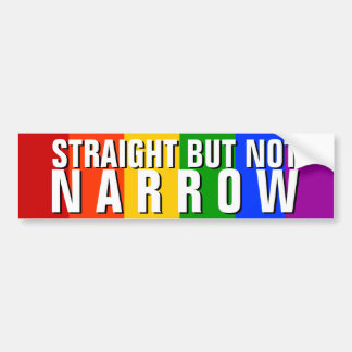 STRAIGHT BUT NOT NARROW BUMPER STICKER