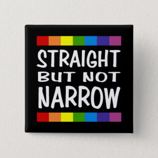 Straight But Not Narrow Button - Square