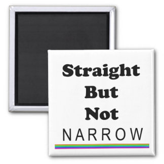 Straight But Not Narrow Square Magnet