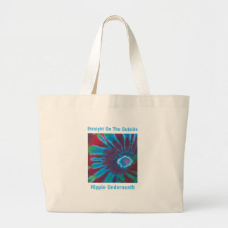 Straight on the Outside, Hippie Underneath Large Tote Bag