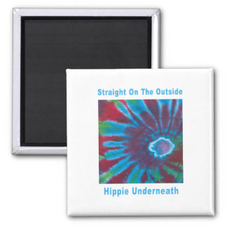 Straight on the Outside, Hippie Underneath Square Magnet
