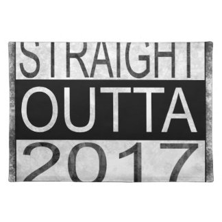 Straight outta 2017 placemat