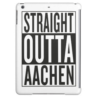 straight outta Aachen Cover For iPad Air