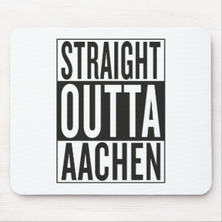 straight outta Aachen Mouse Pad