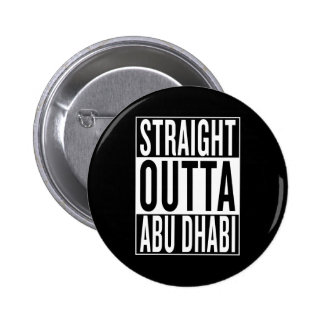 straight outta Abu Dhabi 2 Inch Round Button