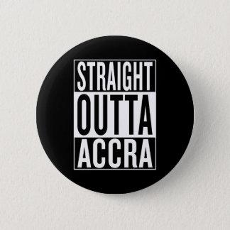 straight outta Accra 2 Inch Round Button