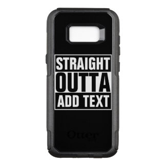 STRAIGHT OUTTA - add your text here/create own OtterBox Commuter Samsung Galaxy S8+ Case