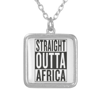 straight outta Africa Silver Plated Necklace