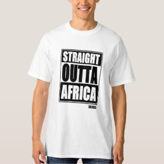 STRAIGHT OUTTA AFRICA T-Shirt
