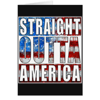 Straight Outta America Greeting Card