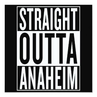 straight outta Anaheim Card