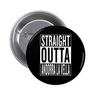 straight outta Andorra la Vella 2 Inch Round Button