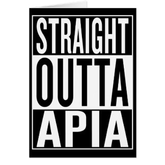 straight outta Apia Card