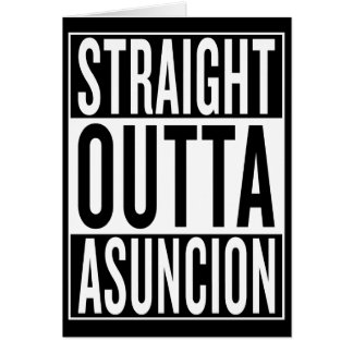 straight outta Asuncion Card