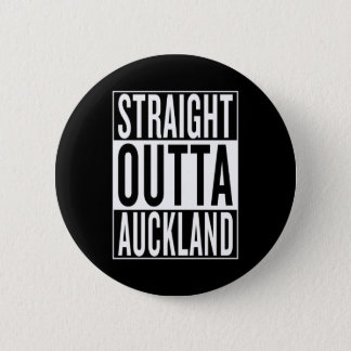 straight outta Auckland 2 Inch Round Button