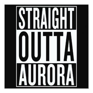 straight outta Aurora Card