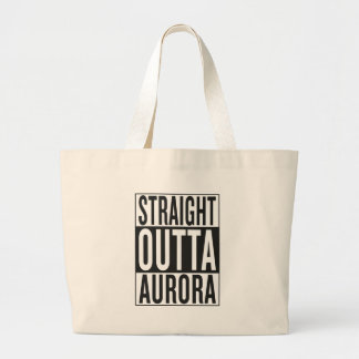 straight outta Aurora Large Tote Bag