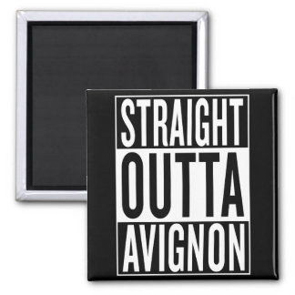 straight outta Avignon Magnet