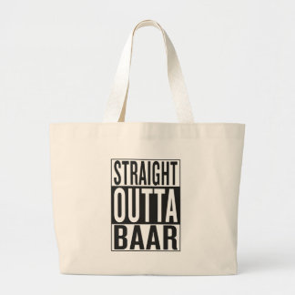 straight outta Baar Large Tote Bag