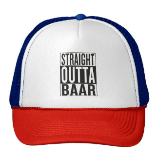 straight outta Baar Trucker Hat
