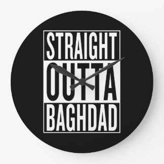 straight outta Baghdad Large Clock