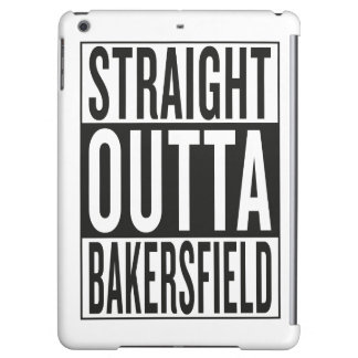 straight outta Bakersfield iPad Air Cases