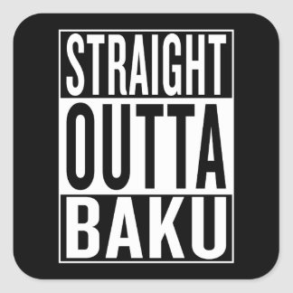 straight outta Baku Square Sticker