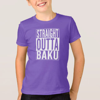 straight outta Baku T-Shirt