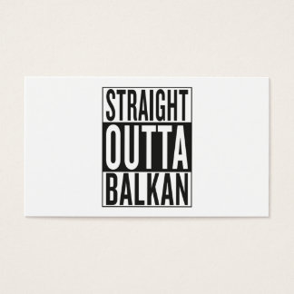 straight outta Balkan Business Card