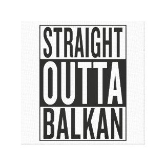 straight outta Balkan Canvas Print