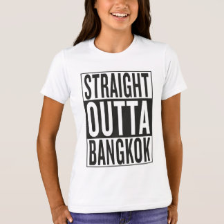straight outta Bangkok T-Shirt