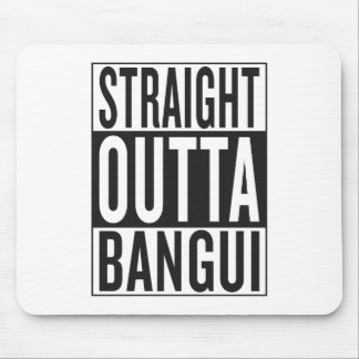 straight outta Bangui Mouse Pad