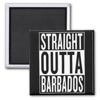 straight outta Barbados Square Magnet