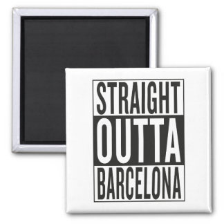 straight outta Barcelona Square Magnet