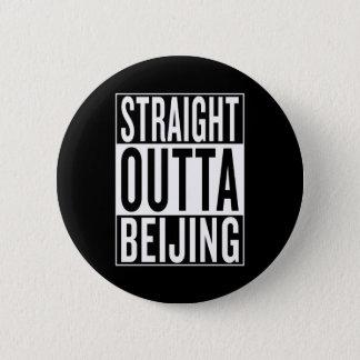 straight outta Beijing 2 Inch Round Button