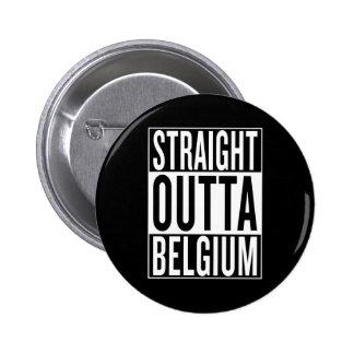straight outta Belgium 2 Inch Round Button