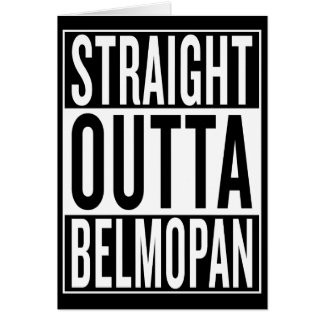 straight outta Belmopan Card