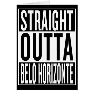 straight outta Belo Horizonte Card