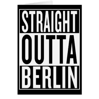 straight outta Berlin Card
