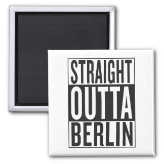 straight outta Berlin Square Magnet