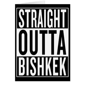 straight outta Bishkek Card